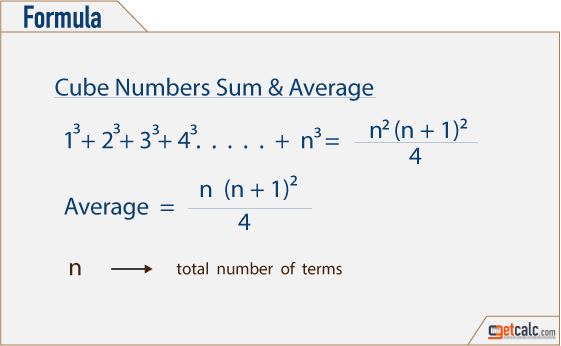 Formula to find the sum & average of first n cube numbers series