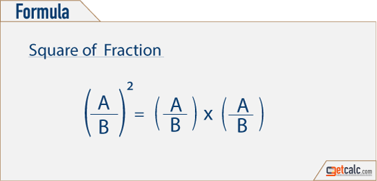 Formula to find square of fractions
