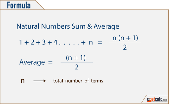 Formula to find the sum & average of first n natural numbers series