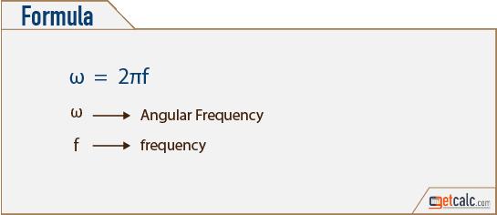 Angular Frequency Formula Angular Frequency (ω)...