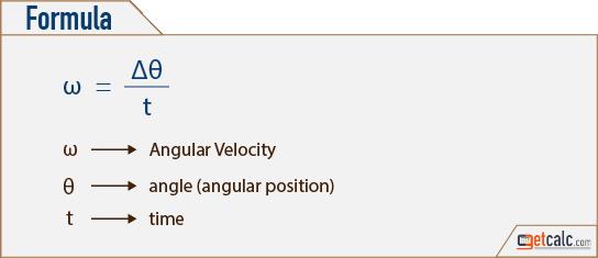 Angular Velocity (ω) Calculator
