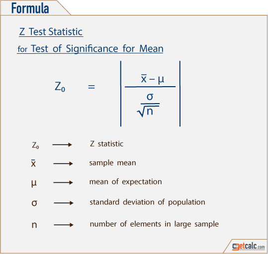 statistics formula to estimate z-statistic (Z0), critical value of normal distribution (Ze) & test of hypothesis (H0) for large sample mean